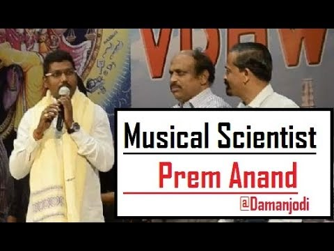 Prem Anand ollywood no 1 music director musical scientist in Damanjodi