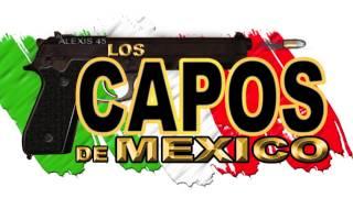 Los Capos De Mexico - Las Cheroquis