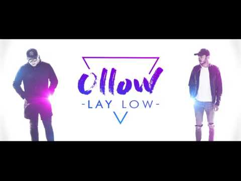 Ollow - Lay Low [Official Audio]