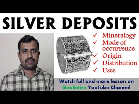 silver-deposit:-mineralogy-|-mode-of-occurrence-|-origin-|-distribution-i-uses