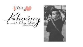 [♪Ryri Lyrics For You] Khoảng Cách Chia Đôi - Khói ( cover )