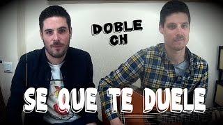 Sé Que Te Duele - Alejandro Fernandez ft. Morat - Doble Ch Cover