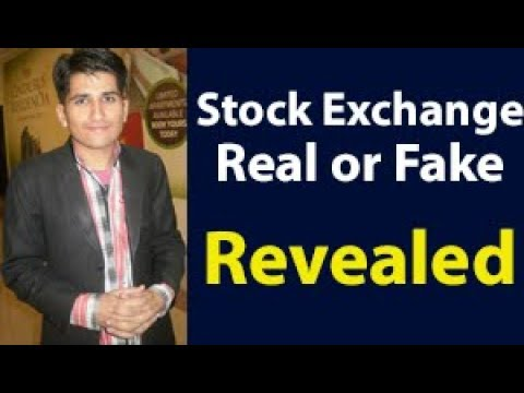 Stock exchange business is real or fake