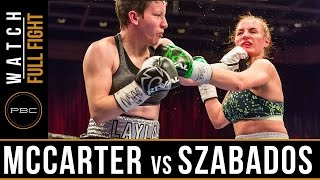 McCarter vs Szabados FULL FIGHT: April 29, 2017 - PBC on FS1