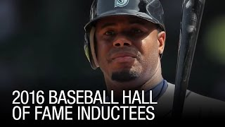 2016 Baseball Hall Of Fame Inductees