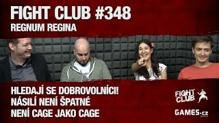 Fight Club #348: Regnum Regina