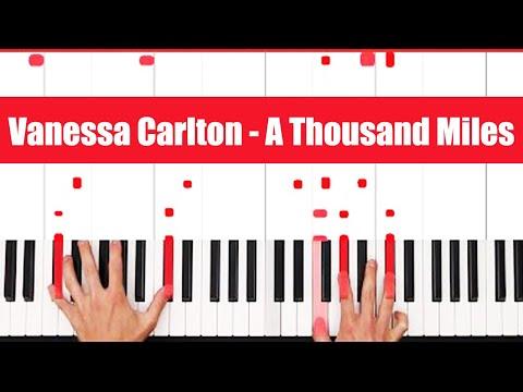 A Thousand Miles Vanessa Carlton Piano Tutorial  LICK