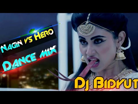 Nagin Vs Hero( Danger Competition Dance Mix)Dj Bidyut Remix