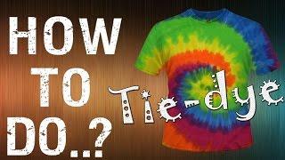 """How To Do..? - Tie-dye / Как сделать..? - Футболку """"Тай-дай"""""""