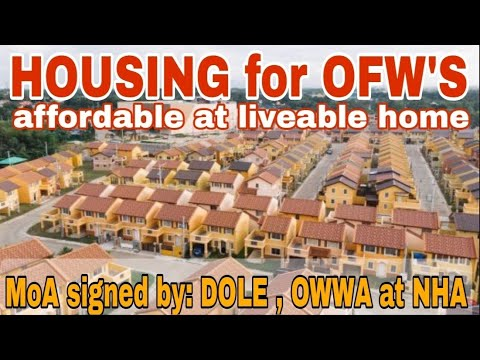 🔴Affordable Housing Project ng National Housing Authority For OFW's   MoA signed by DOLE,OWWA at HNA