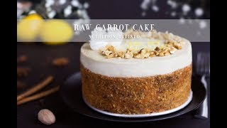 Raw Carrot Cake  Vegan, Paleo