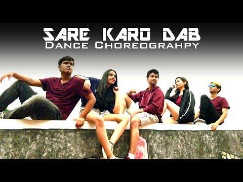 Sare Karo Dab | Dance Choreography | IIT Bombay | Sahil Chawla | Raftaar, Sonu Kakkar, Muhfaad