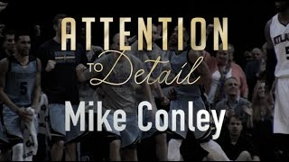 Attention to Detail: Mike Conley