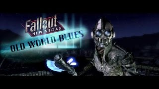 Прохождение DLC Old World Blues (Fallout New Vegas):