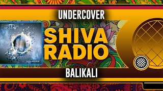 UnderCover Balikali Original Mix