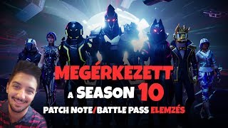 HERE'S THE SEASON 10! | PATCH NOTE AND BATTLE PASS ANALYSIS (Fortnite Battle Royale)