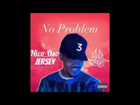No Problem (Nico Oso Jersey Club Remix)