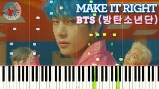 BTS (방탄소년단) - Make It Right | Piano Tutorial (Sheet Music)