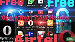 How to Use Free Internet with Opera Next 753 Handler in Android Device 100% Work
