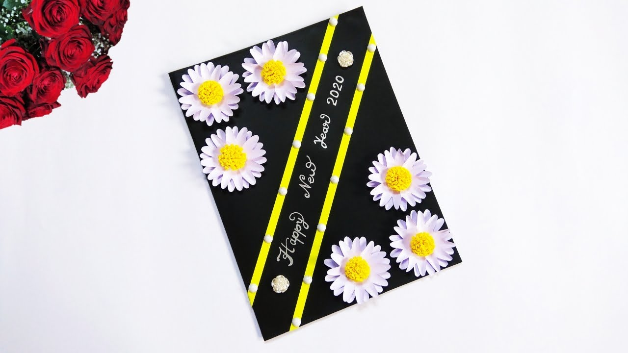 Yellow Daisy Festival 2020.Happy New Year Card 2020 How To Make New Year Greeting Card New Year Card Making Handmade Easy