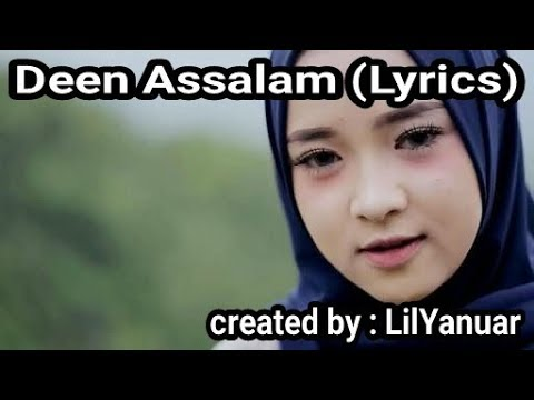 Deen Assalam (Lyrics)