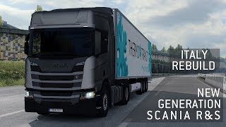 ETS2 1.30 - New Generation Scania R - Italy Rebuild - First Drive - Realistic Graphics - ReShade