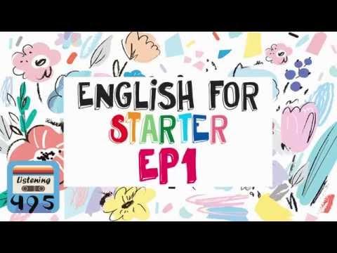ฝึกฟังภาษาอังกฤษ สำหรับผู้เริ่มต้น | English For Starter กับ 25 เรื่องสั้น EP1