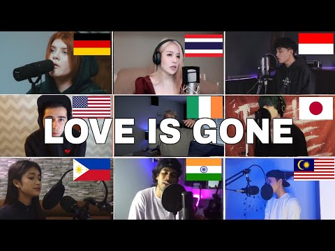 who Sang It Better :SLANDER - Love Is Gone  (US,germany, Thailand,India)