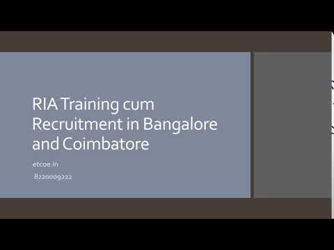 RIA Training cum Recruitment in Bangalore and Coimbatore-etcoe.in
