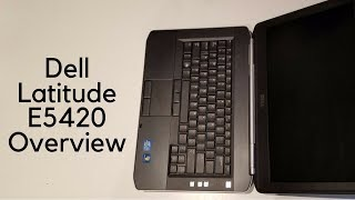 Dell Latitude E5420 Overview