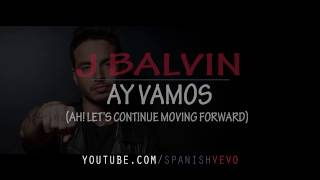 J Balvin   Ay Vamos English Lyrics