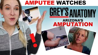 Amputee Reacts! Grey's Anatomy Amputation (Arizona) - Did They Get It Right?!