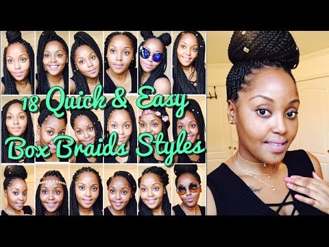 Quick & Easy Box Braids Hairstyles 2018