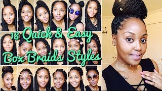 18 Quick & Easy Box Braids Hairstyles 2018 (Beginner Friendly)
