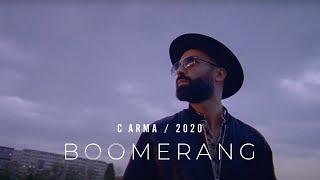 C ARMA – Boomerang (Official Video)