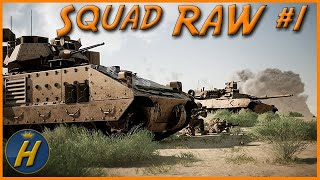 Squad Raw #1 - 9 Kill Spree Whilst Protecting the Tank!