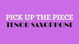 Pick Up the Pieces - Sax Tenor Bb (PlayBack)