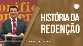 A História da Redenção | EBD | Pr. Alberto de Lima
