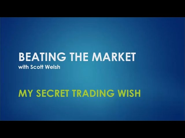 My Secret Trading Wish