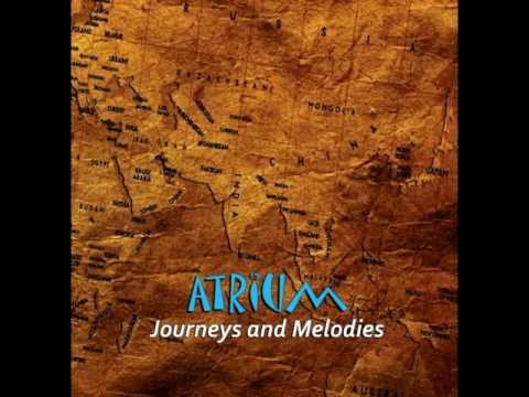 Atrium - Journeys And Melodies (ALBUM STREAM)