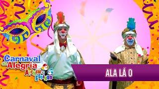 Baixar Ala Lá O - Carnaval Atchim e Espirro Especial