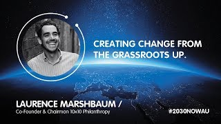 Laurence Marshbaum, Co-Founder & Chairman 10x10 Philanthropy