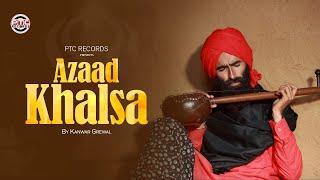 Gambar cover Azaad Khalsa | Kanwar Grewal | Bhai Taru Singh | PTC Records | Latest Punjabi Song 2018