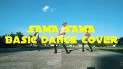 Sama sama - Ex Battalion Basic Dance Cover | Choreographer Bodyheat