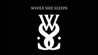 Four Walls- While She Sleeps LYRICS