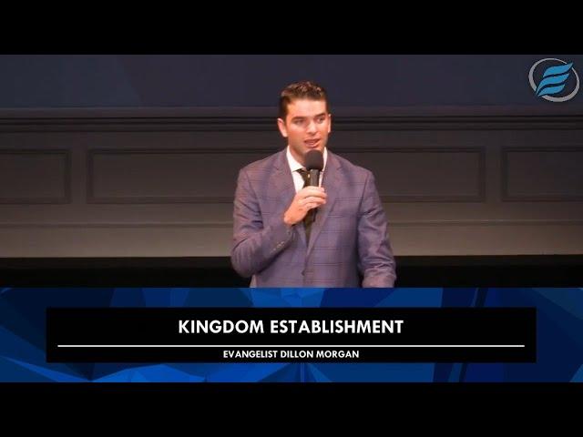 12/02/2020     Kingdom Establishment     Evg. Dillon Morgan