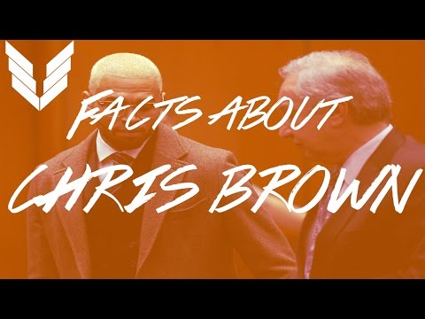 Facts about Chris Brown