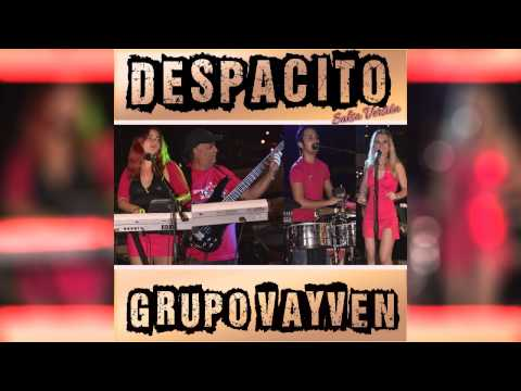 Despacito-Salsa Cover Version-Grupo Vayven