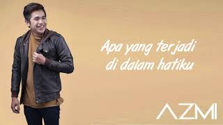 Azmi -Takdir (Lyric Video)