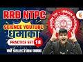 9:30 AM - RRB NTPC 2020   General Science (GS) by Neeraj Jangid   Practice Set - 18